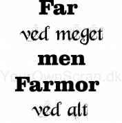Farmor ved alt - Your Own Scrap tekst stempel